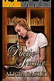 Poetic Justice, a Traditional Regency Romance (Regency Escapades Book 3)
