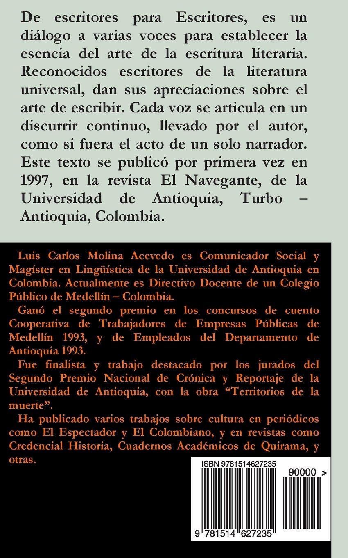 De Escritores para Escritores: Amazon.es: Luis Carlos Molina Acevedo: Libros