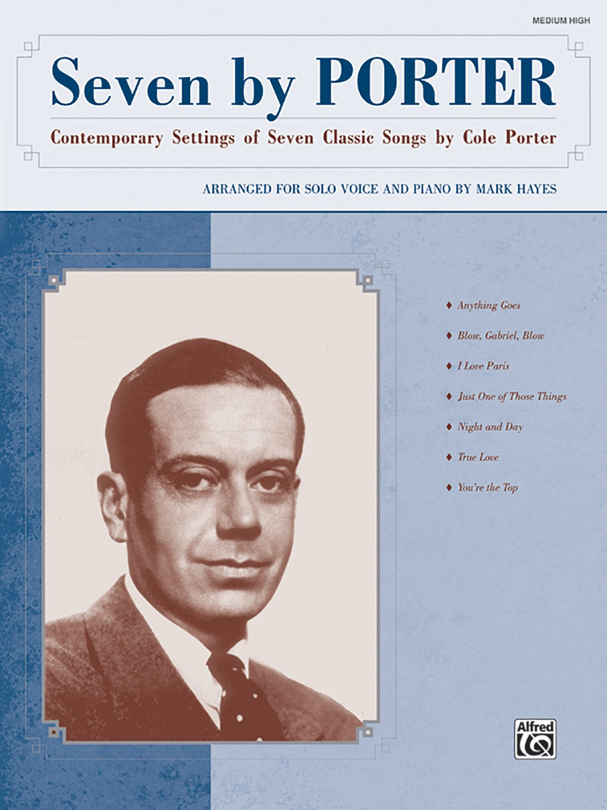 Seven by Porter: Contemporary Settings of Seven Classic Songs by Cole Porter (Medium High Voice), Book & CD pdf