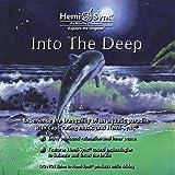 イントゥー ザ ディープ : Into the Deep [ヘミシンク]