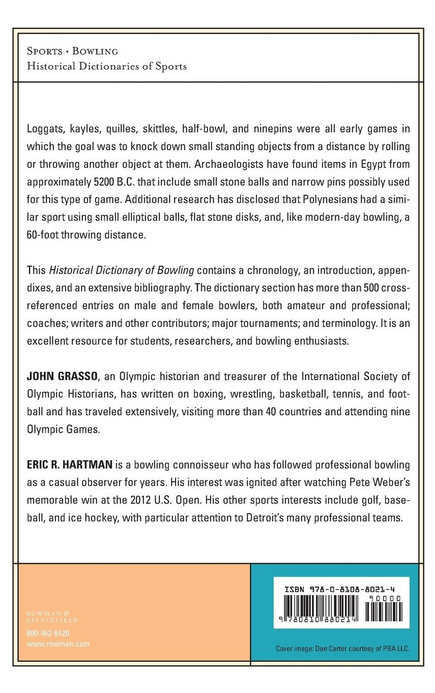 Historical Dictionary of Bowling Historical Dictionaries of Sports:  Amazon.es: John Grasso, Eric R. Hartman: Libros en idiomas extranjeros