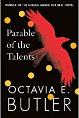 Parable of the Talents: winner of the Nebula Award (Parable 2) Kindle Edition