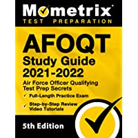 AFOQT Study Guide 2021-2022: Air Force Officer Qualifying Test Prep Secrets, Full-Length Practice Exam, Step-by-Step…