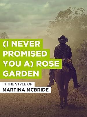 Amazon.com: (I Never Promised You A) Rose Garden: Martina McBride ...