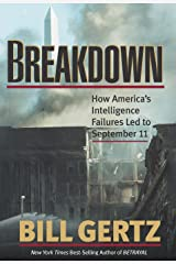 Breakdown: How America's Intelligence Failures Led to September 11 Kindle Edition