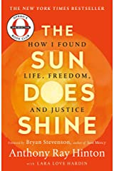 The Sun Does Shine: How I Found Life and Freedom on Death Row (Oprah's Book Club Summer 2018 Selection) Kindle Edition