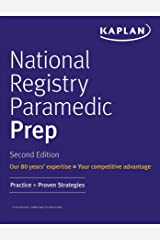 National Registry Paramedic Prep: Practice + Proven Strategies (Kaplan Test Prep) Kindle Edition
