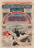 Vintage Travel Orient Express. The Very First poster, from 1888by Jules Cheret 250gsm lucido arte della riproduzione A3poster