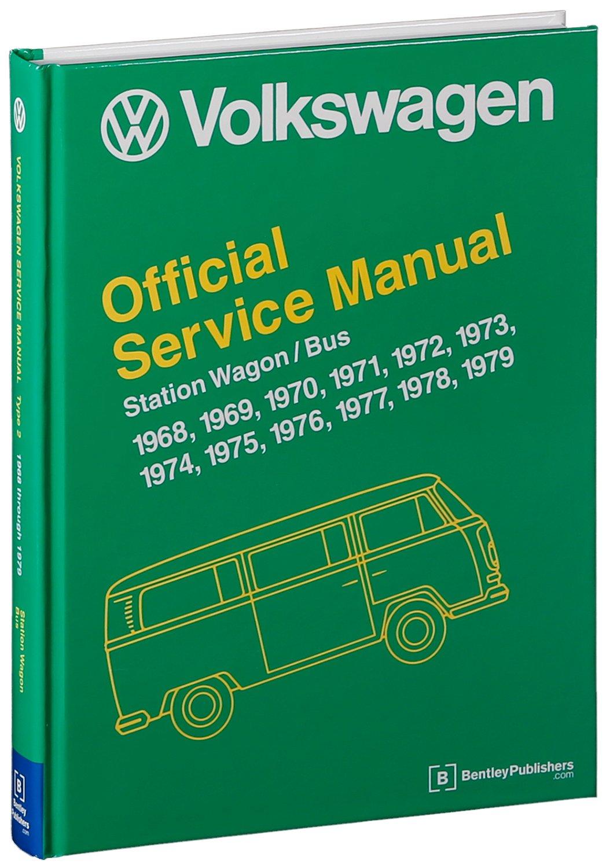 volkswagen station wagon bus official service manual type 2 rh amazon co uk Bentley Motor Car Company bentley service manual vw bus