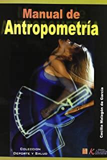 Manual De Antropometria (Deporte Y Salud) (Spanish Edition)