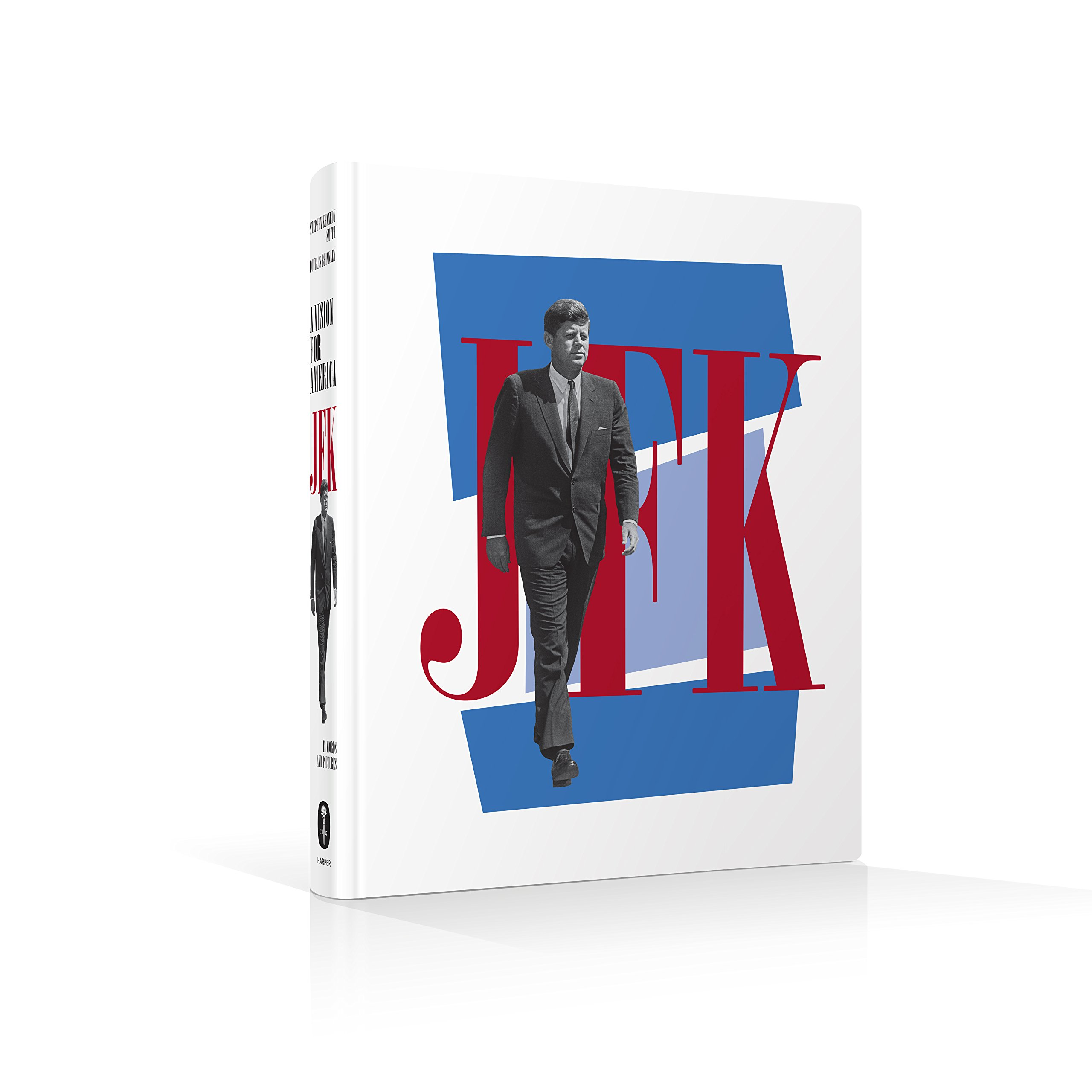 Jfk a vision for america stephen smith douglas brinkley jfk a vision for america stephen smith douglas brinkley 9780062668844 amazon books geotapseo Choice Image