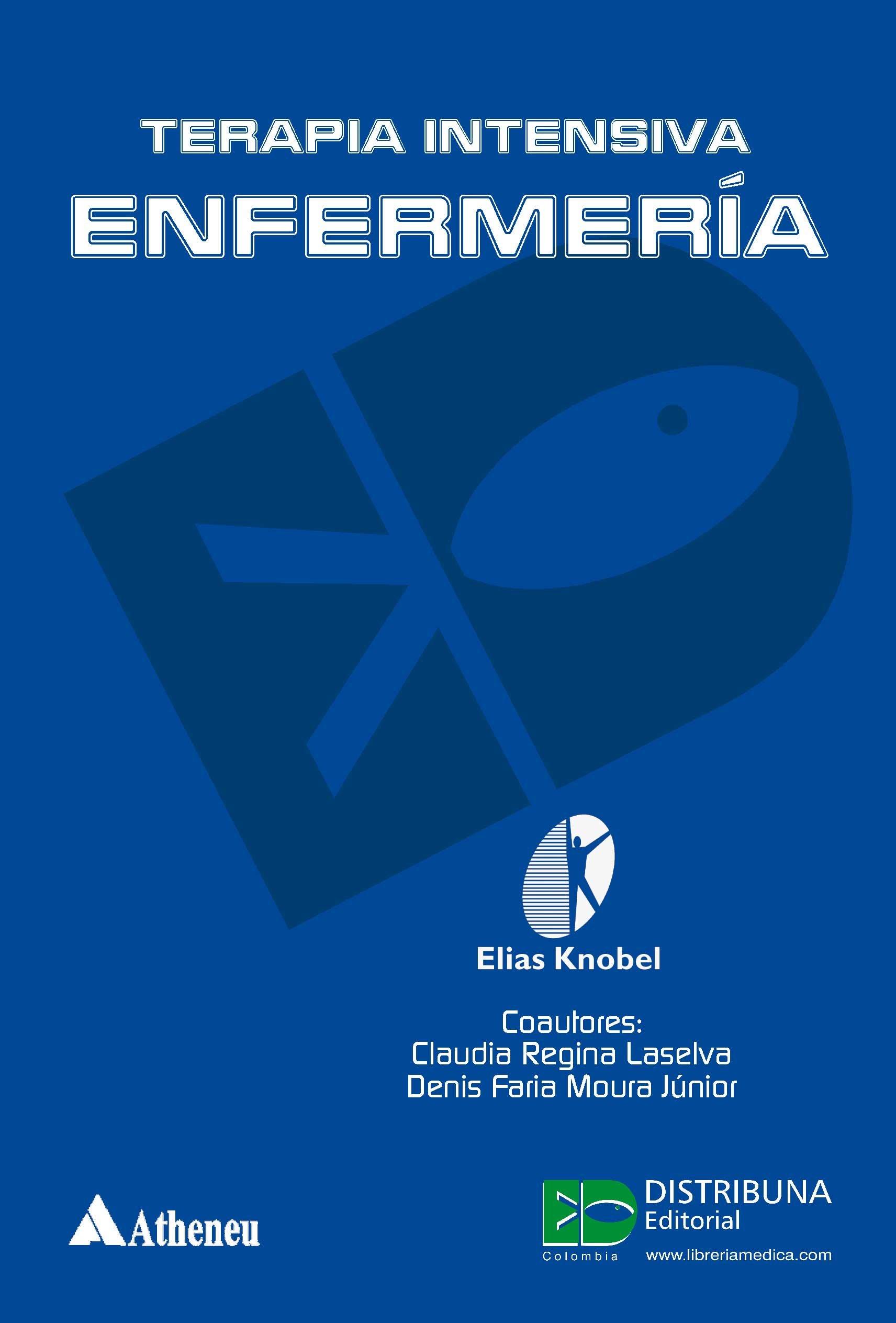 Terapia intensiva enfermeria: Amazon.es: Knobel Elias: Libros