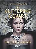 The glittering court (ed. italiana): Liberi, insieme, per sempre.