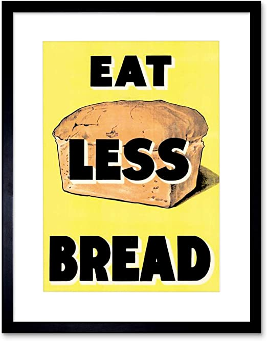 Amazon.com: Propaganda WAR WWII UK EAT Less Bread LOAF Ration Food ...