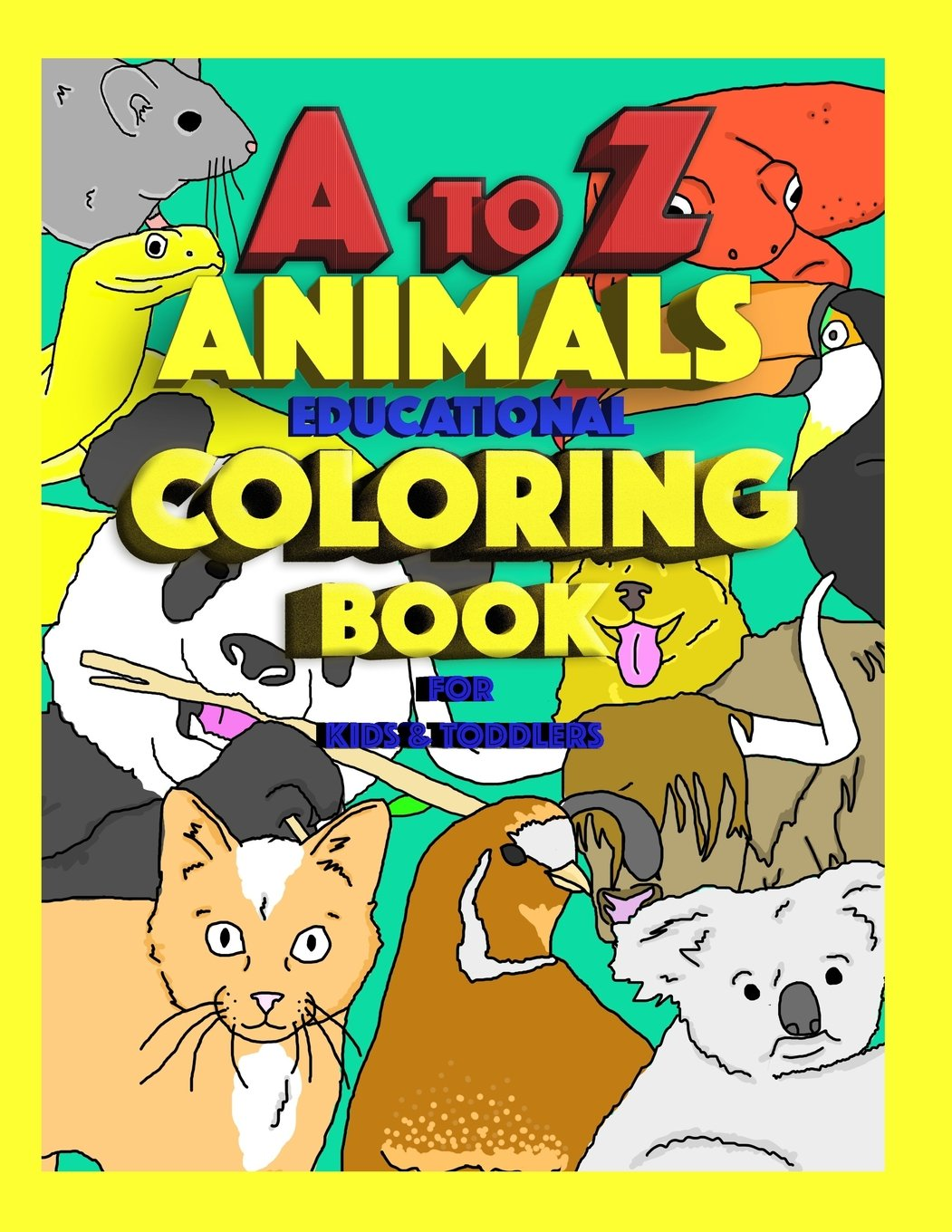 Download A to Z Animals - Educational Coloring Book for Kids & Toddlers: Children Activity Books for Kids Ages 2-4, 4-8, Boys, Girls, Fun Early Learning pdf epub