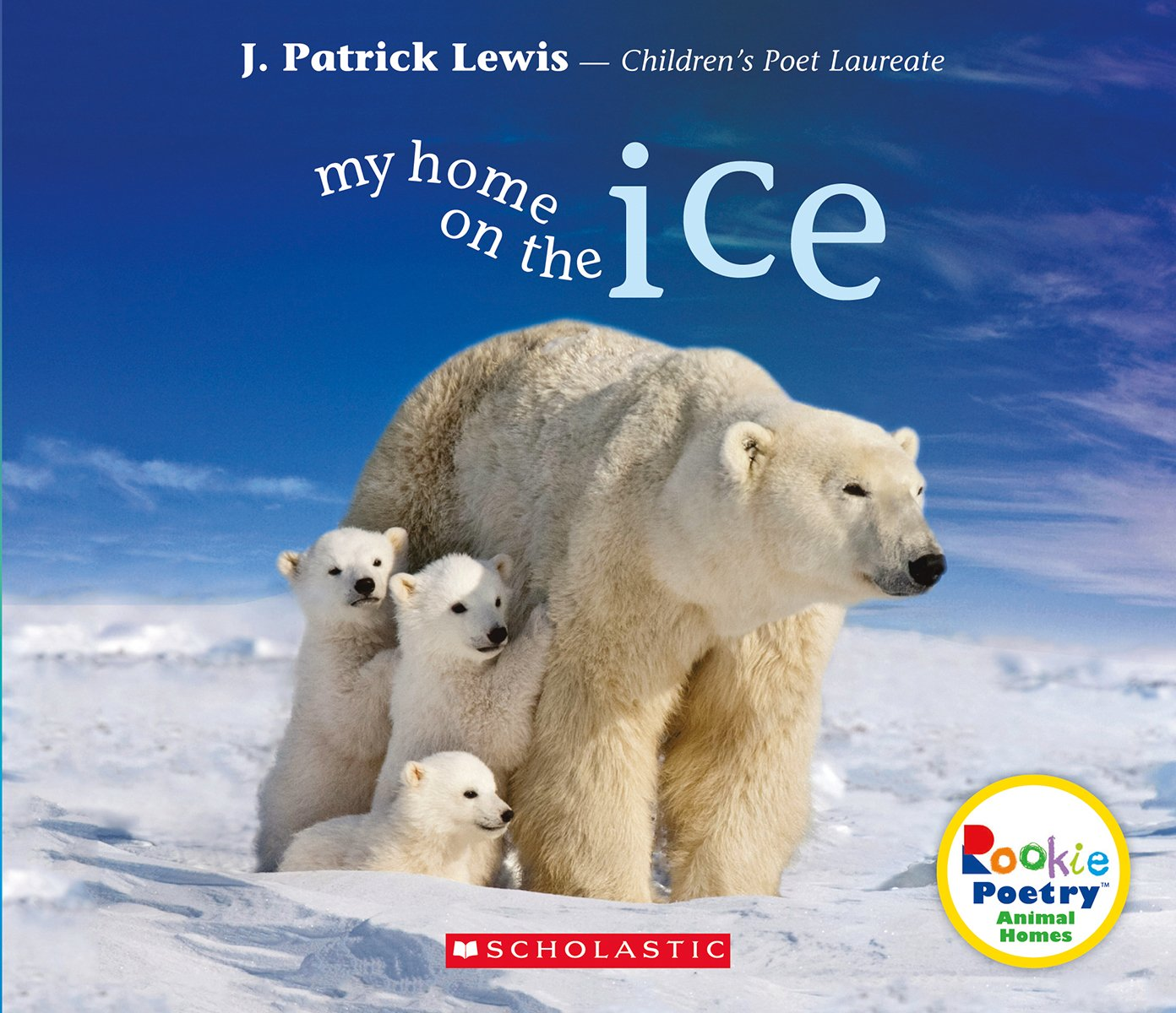 Download My Home on the Ice (Rookie Poetryanimal Homes) pdf