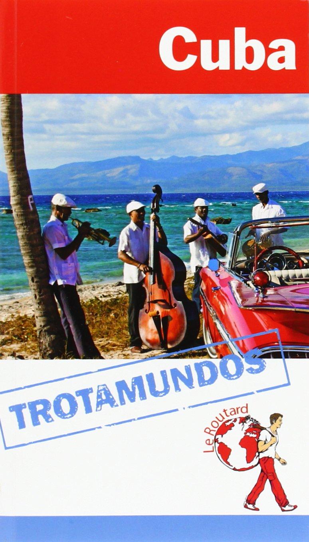 Cuba. Trotamundos. Le Routard (Trotamundos - Routard): Amazon ...