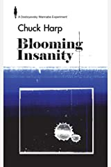 Blooming Insanity Paperback