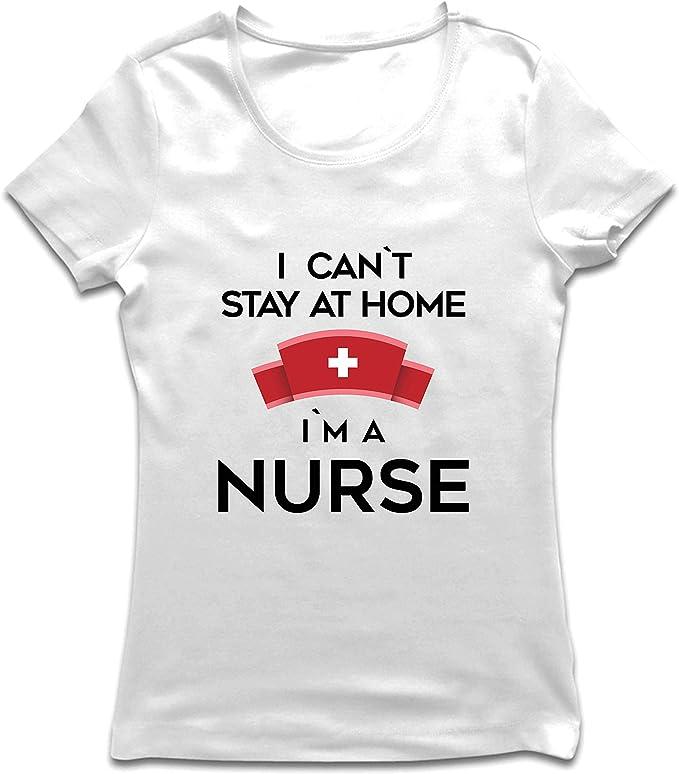 lepni.me Camiseta Mujer No Puedo quedarme En casa Soy una Enfermera Frontliners Regalo de reconocimiento de Tributo