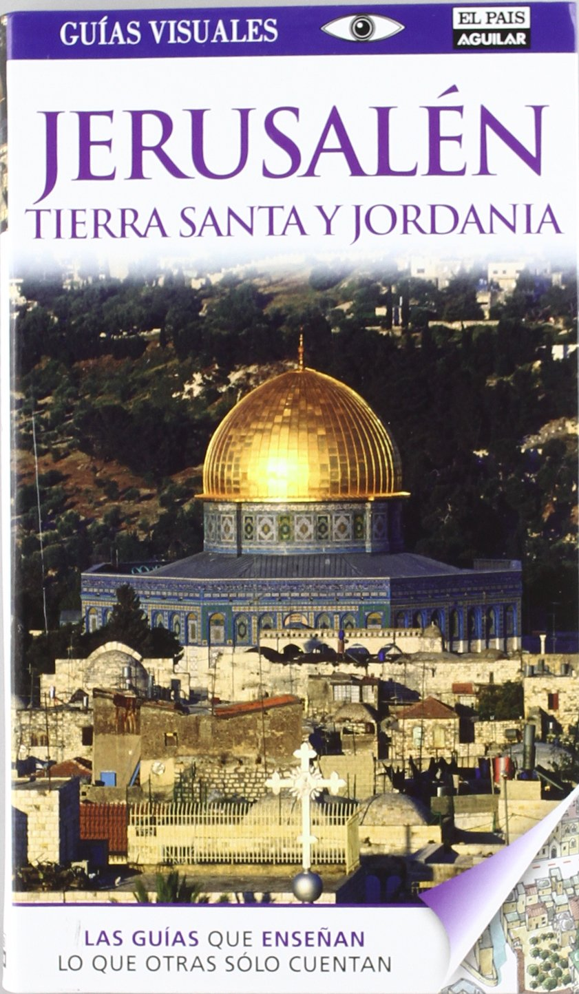 Guía Visual Jerusalén, Tierra Santa y Jordania Guías Visuales ...