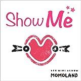 Momoland 5thミニアルバム - Show Me