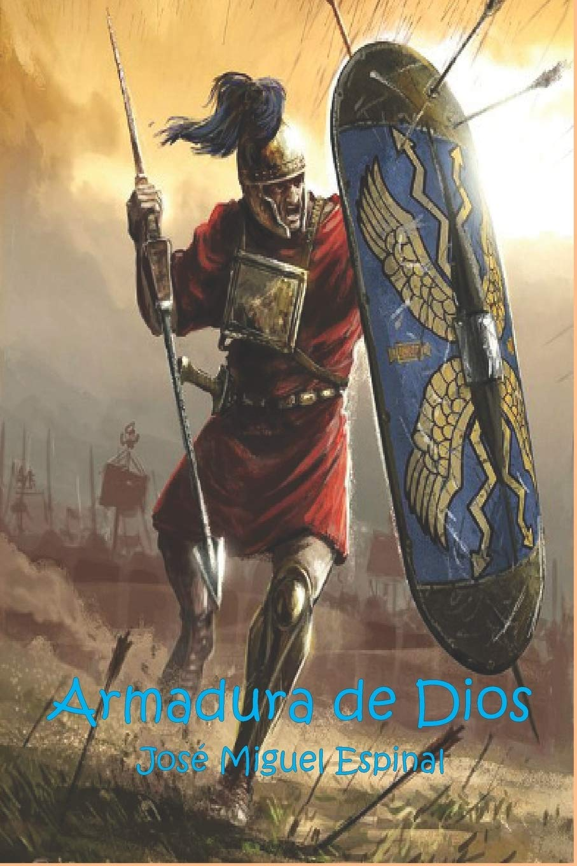 Armadura de Dios: Armas espirituales: Amazon.es: Espinal ...