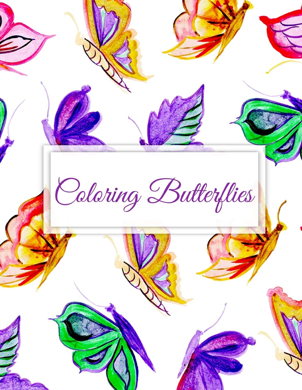 Coloring Butterflies  A Lovely Stress Relieving Adult Coloring Book For Relaxation Therapy And Inspiration With Easy Beautiful Magical Butterfly ... And Patterns In Colorful Purple Gold Theme