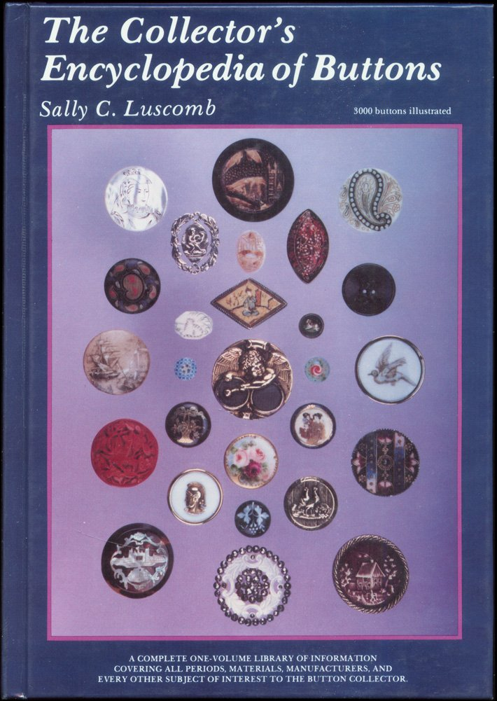 Collector's Encyclopedia of Buttons (Schiffer Book for Collectors Series)
