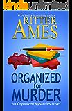 Organized for Murder (Organized Mysteries Book 1)