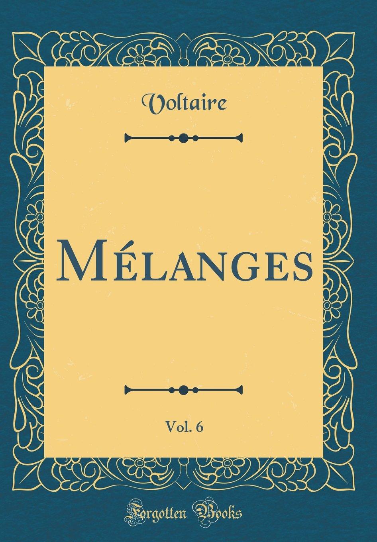 Download Mélanges, Vol. 6 (Classic Reprint) (French Edition) pdf epub