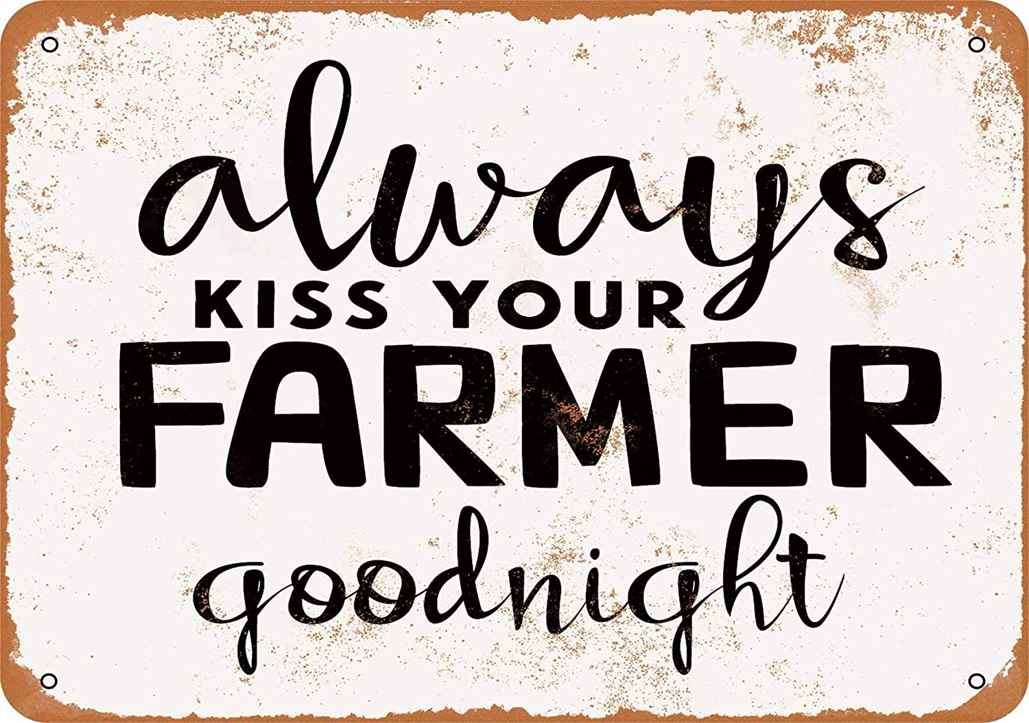 Amazon Com Wall Color 9 X 12 Metal Sign Always Kiss Your Farmer Goodnight Vintage Look Home Kitchen