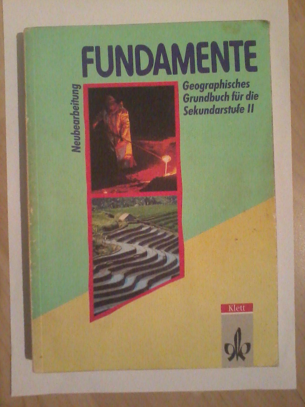 Fundamente Geographisches Grundbuch Fur Die Sekundarstufe Ii