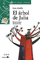 El árbol De Julia (Literatura Infantil (6-11