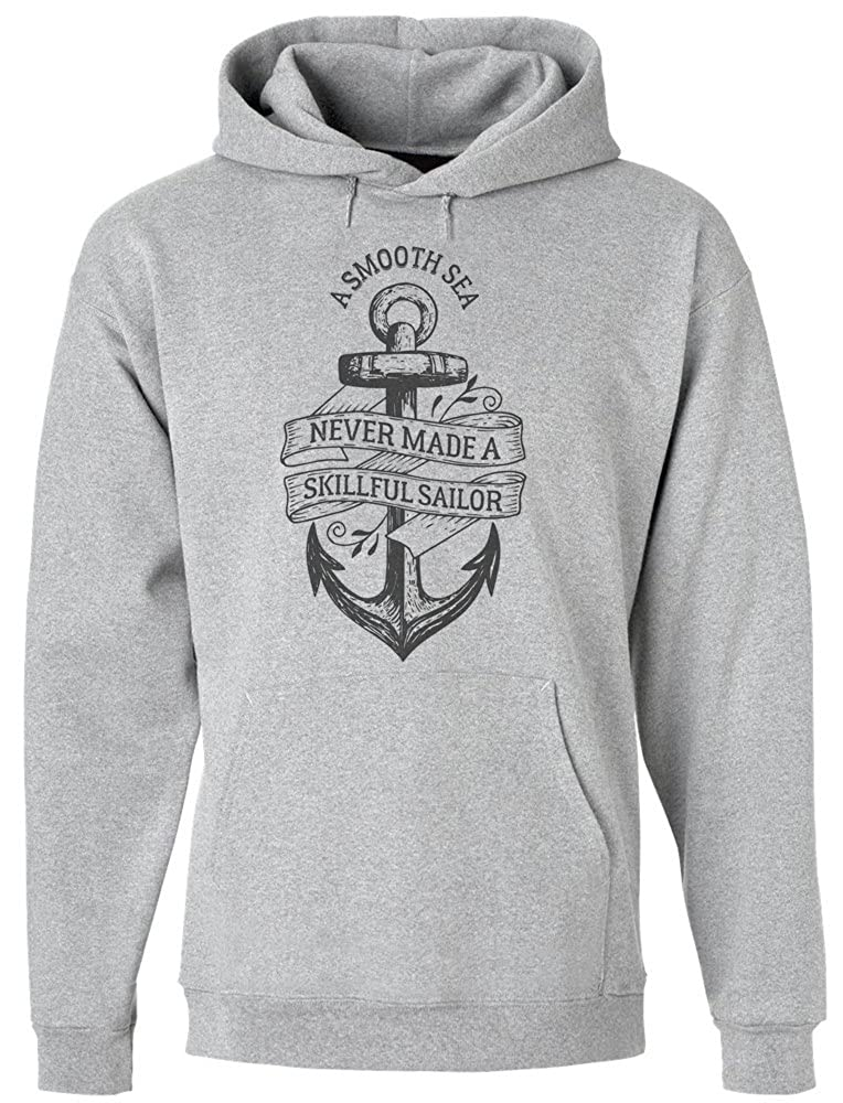 IDcommerce A Smooth Sea Never Made A Skillful Sailor Mens Hoodie Pullover