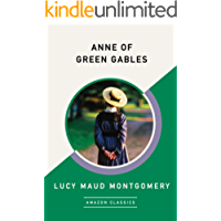 Anne of Green Gables (AmazonClassics Edition) (English Edition)