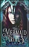 The Mermaid Trials