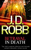 Betrayal In Death: 12