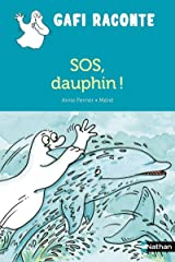 SOS, dauphin ! (Gafi raconte) (French Edition) Paperback