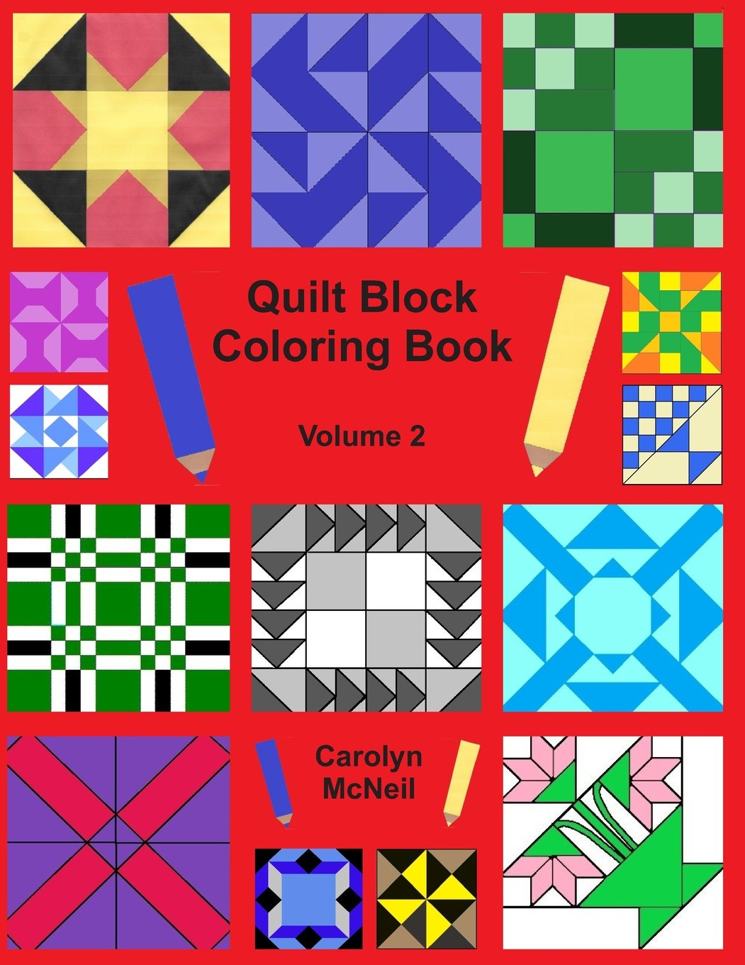 Buy Quilt Block Coloring Book Volume 2 Quilt Block Coloring Books Book Online At Low Prices In India Quilt Block Coloring Book Volume 2 Quilt Block Coloring Books Reviews Ratings Amazon In