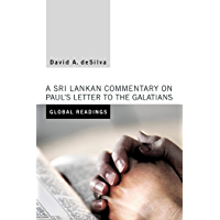 Global Readings: A Sri Lankan Commentary on Paul's Letter to the Galatians (English Edition)