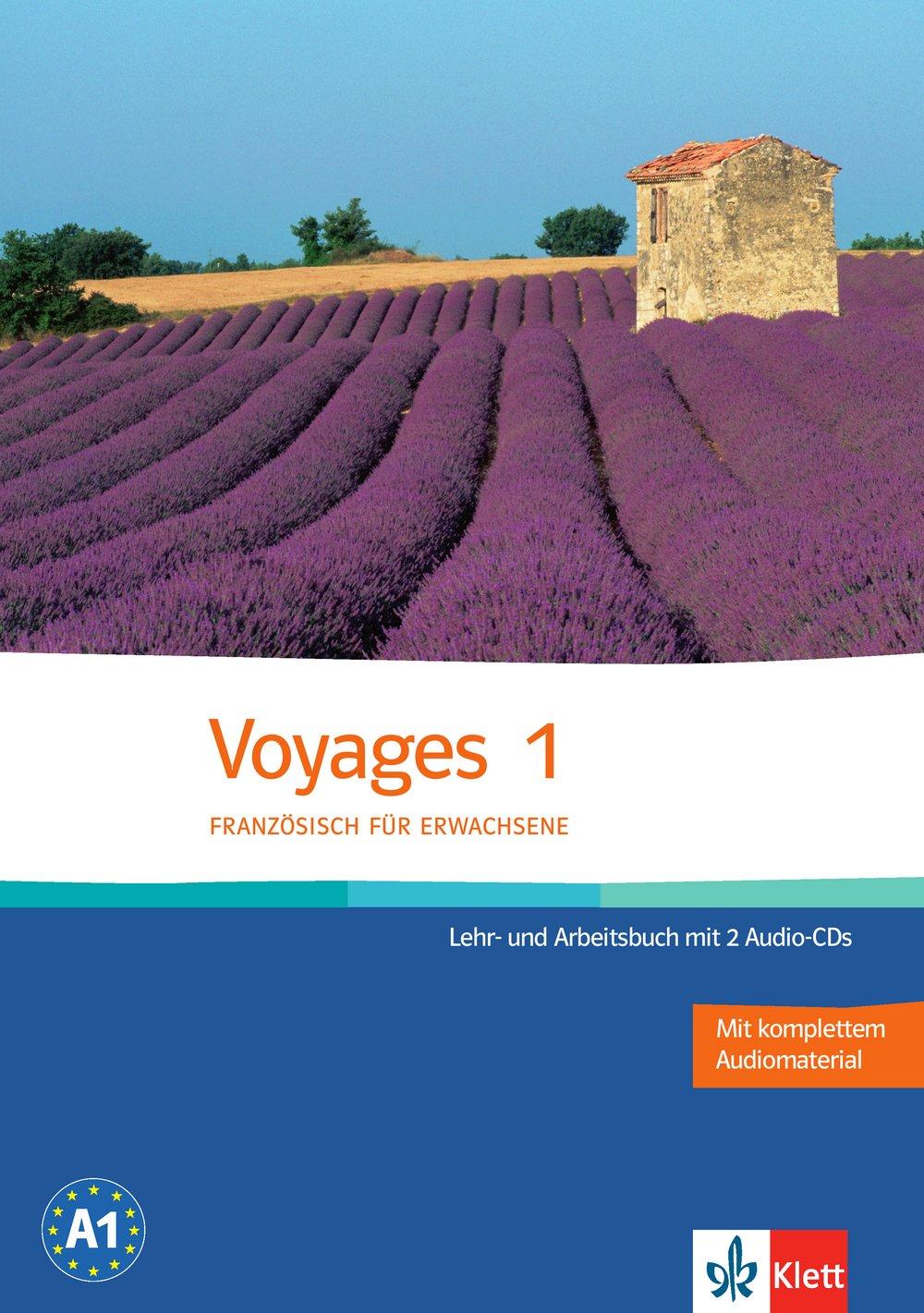 Voyages 1: Französisch für Erwachsene. Lehr- und Arbeitsbuch + 2 Audio-CDs
