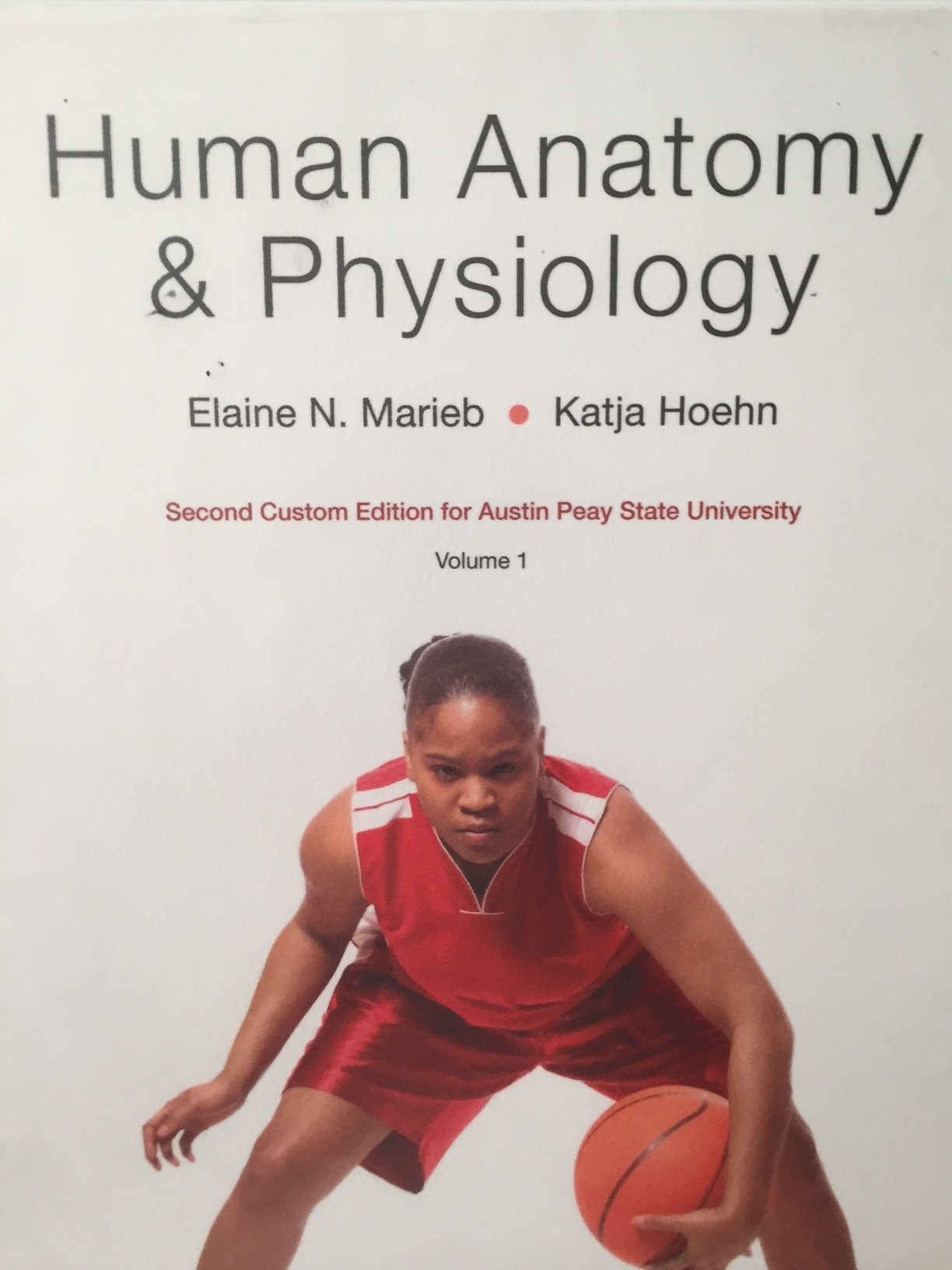 Human Anatomy & Physiology Volume 1 Custom Edition for Austin Peay ...