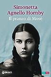 Il pranzo di Mosè (Italian Edition)