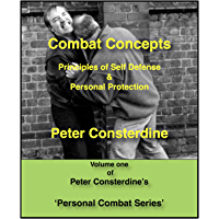 Combat Concepts: Myths and Reality of Martial Arts for Self Defence (Peter Consterdine) (English Edition)