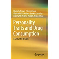 Personality Traits and Drug Consumption: A Story Told by Data