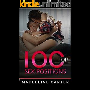 100 Top Sex Positions: Sex Positions, Sex Positions Book, Sex Books, Tantra, Kama Sutra, Sex Guide, Sex God, Top Sex…