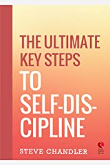 The Ultimate Key Steps to Self-Discipline (Rupa Quick Reads) Kindle Edition