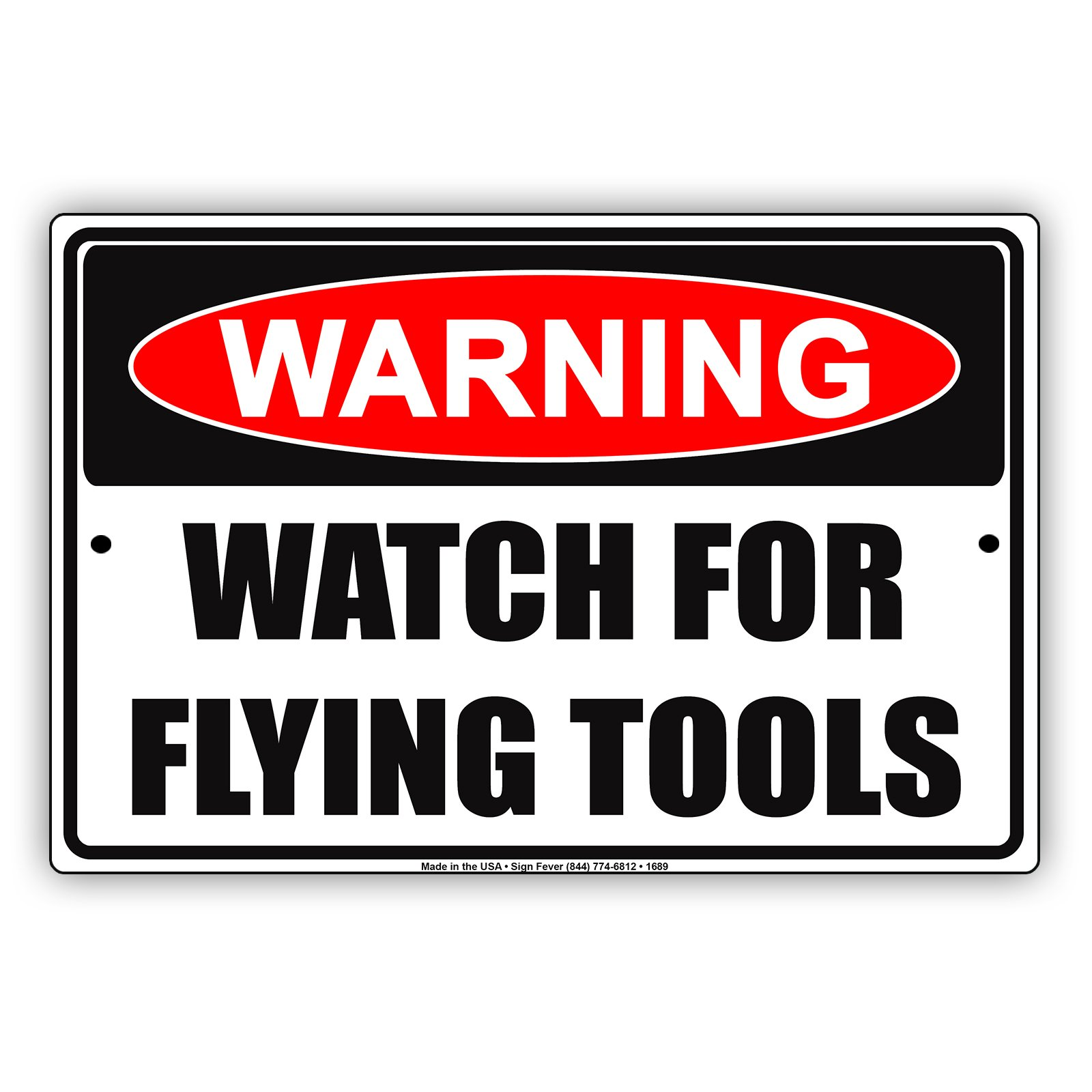 WARNING Watch For Flying Tools Ridiculous Humor Jokes Funny Notice Aluminum Note Metal Tin 8''x12'' Sign Plate