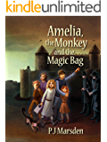 Amelia, the Monkey and the Magic Bag