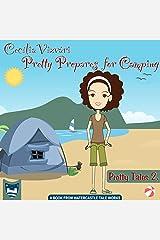 Pretty Prepares for Camping (Pretty Tales Book 2) Kindle Edition